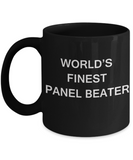 World's Finest Panel beater - Gifts For Panel beater - Porcelain Black coffee mugs 11 oz