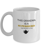 Grandma Superhero gift Tea white mugs - Funny Christmas White coffee mugs 11 oz