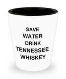 2cl shot glass - Save Water, Drink Tennessee Whiskey - Shot Glass Premium Gifts Ideas