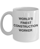 World's Finest Construction worker - Gifts For Construction worker White mugs 11 oz