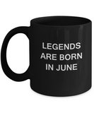 Legends are born in June Month Travel Coffee Mugs - Star Sign - Zodiac Mug - Star Sign Mug - Birthday Gift - Astrology Mug - Birthday Gift Mug -  11 OZ Black coffee mugs and tea cups