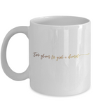 Motivational mugs for women , Too glam to give a damn - White Coffee Mug Tea Cup 11 oz Gift