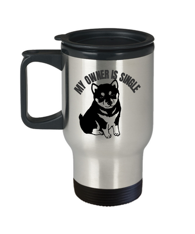 shiba inu Travel cup- My Owner Is Single Funny Travel Mug,Premium 14 oz Travel Coffee cup