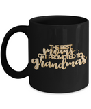 The Best Moms Get Promoted To Grandmas  Coffee Cup -Black coffee mugs 11 oz