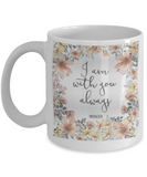Mathew 21:20 Bible quotes , I am with you always - White Coffee Mug Tea Cup 11 oz Gift