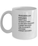 Success and Excuse coffee mugs - Funny Christmas Gifts -White coffee mugs 11 oz
