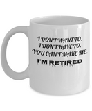 Funny Retirement Gifts Gag for Women Men Dad Mom Valentines Day Husband Wife Boyfriend Humorous Retirement Coffee- Premium 11 oz white coffee cup