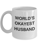 World's Okayest Husband - White Porcelain Coffee Cup,Premium 11 oz Funny Mugs White coffee cup Gifts Ideas