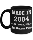 15th birthday gifts for women - Made in 2004 All Original Parts Arizona - Best 15th Birthday Gifts for family Ceramic Cup Black, Funny Mugs Gift Ideas 11 Oz