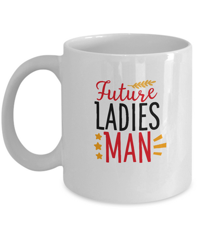 Future Ladies Man valentines coffee Mugs - Funny Valentines White coffee mugs 11 oz