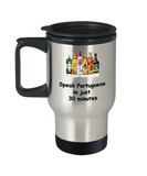 Speak Portuguese in 30 Minutes Funny travel mugs - Funny Christmas 14 oz Travel mugs
