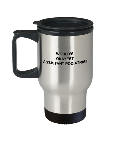 World's Okayest Assistant podiatrist - Porcelain Funny 14 oz Travel mugs Gifts Ideas