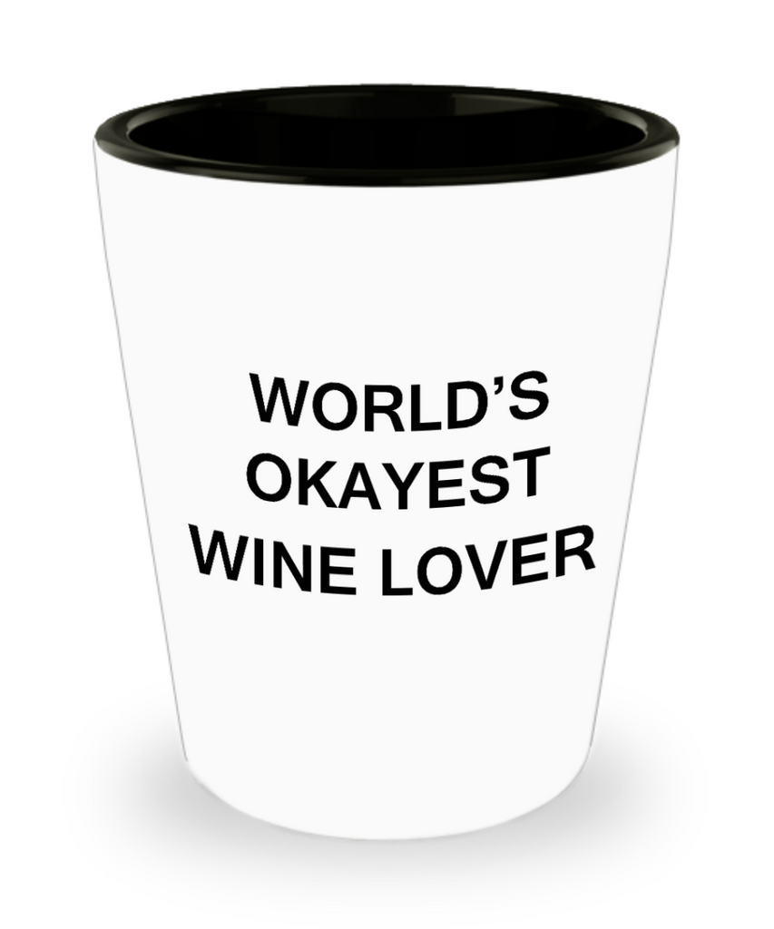 4cl shot glass - World's Okayest Wine Lover - Shot Glass Premium Gifts Ideas