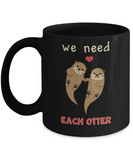 Fish Lovers Mugs , We need each other  - Black Coffee Mug Porcelain Tea Cup 11 oz - Great Gift