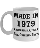 40h birthday gifts for men - Made in 1979 All Original Parts Arkansas - Best 40th Birthday Gifts for family Ceramic Cup White, Funny Mugs Gift Ideas 11 Oz