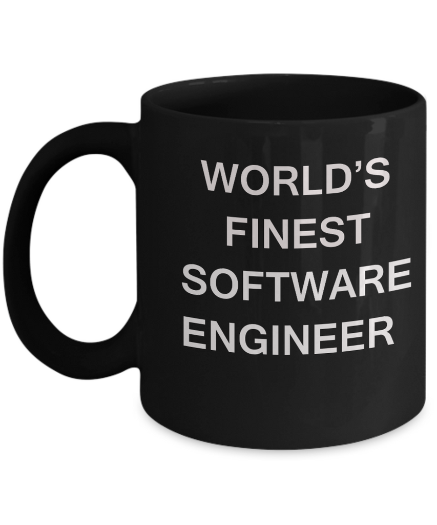 World's Finest Software engineer - Porcelain Black Funny Coffee Mug 11 OZ Funny Mugs