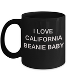 I Love California Beanie Baby - Porcelain Black Funny Premium Coffee Mug & Gift Mugs 11 OZ