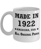 97th birthday gifts for Men/Women - Made in 1922 All Original Parts Arizona - Best 97th Birthday Gifts for family Ceramic Cup White, Funny Mugs Gift Ideas 11 Oz