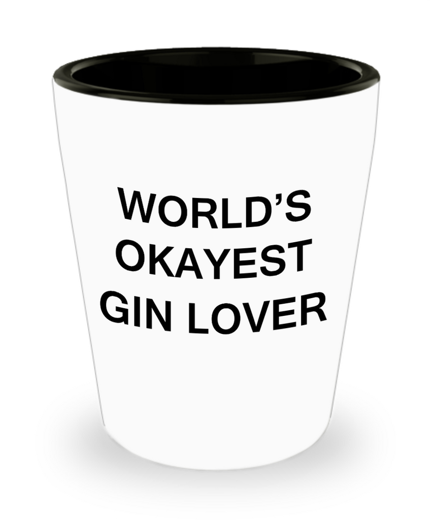 Funny shot glasse - World's Okayest Gin Lover - Shot Glass Premium Gifts Ideas