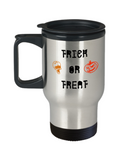 Trick or treat, Special Halloween Gift Travel Mug Travel 14 oz Travel mugs