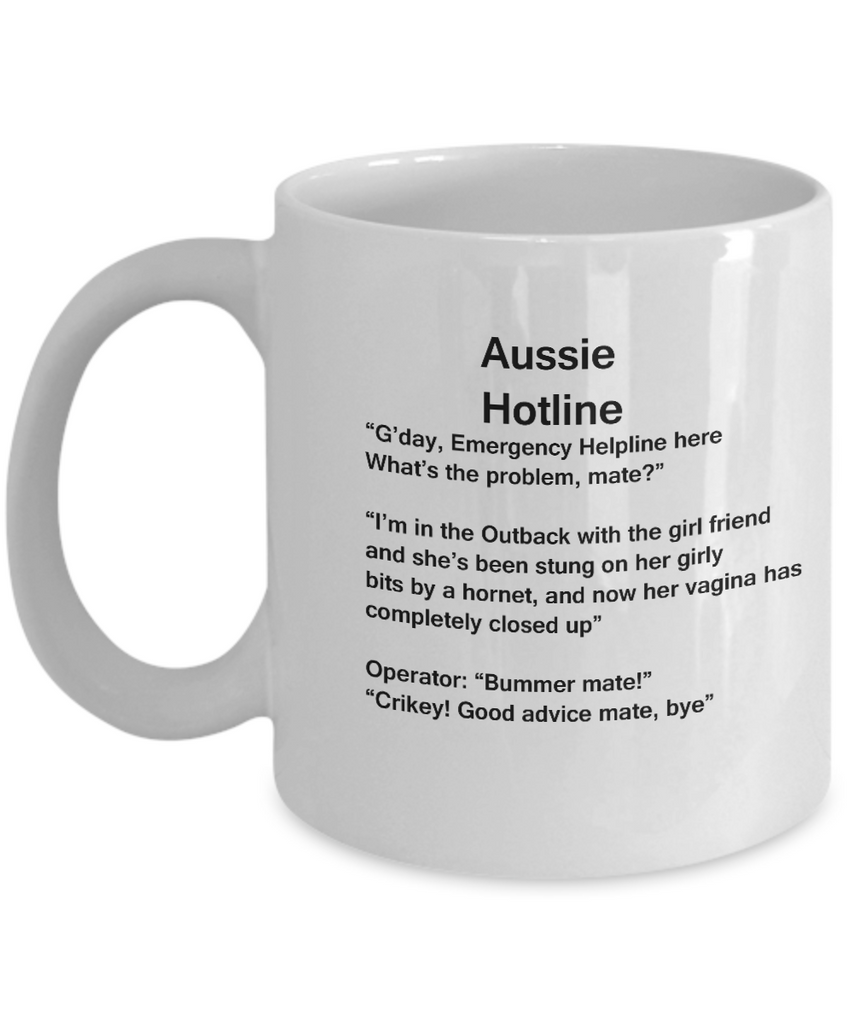 Aussie Hotline coffee mugs - Funny Christmas Gifts - Porcelain Funny White coffee mugs 11 oz