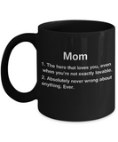 Mother's day gifts -  Mom Definition Funny Coffee Mug 11 oz - Top Birthday Gifts For Mom - Unique Gift For Her, Women - Ceramic Fun Cute Mother's Day Black Coffee Cup, 11 Oz