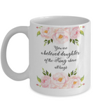 Religious coffee mugs , You are a beloved daughter of the king - White Coffee Mug Tea Cup 11 oz Gift