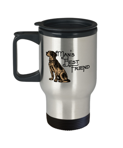 Gift gor dog lovers , Man's Best Friend - Stainless Steel Travel Insulated Tumblers Mug 14 oz - Great Gift