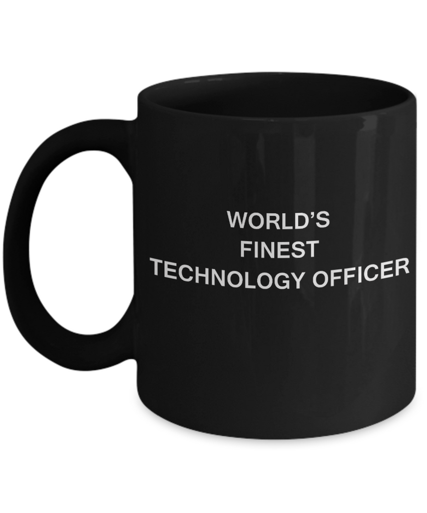 World's Finest Technology officer - Gifts For Technology officer Black coffee mugs 11 oz
