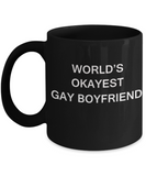 Gay away candy gag gift - World's okayest Gay Boyfriend - Gifts for Gays & Gay Partners, Funny Mugs Gift Ideas 11 Oz