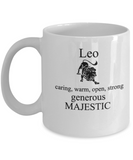 Leo Caring Warm Open Strong Generous Majestic - Leo Coffee Mug - Leo Zodiac Mug - Zodiac - Star Sign - Mug - Star Sign Mug - Birthday Gift - Astrology Mug - Birthday Gift Mug, Coffee Mug 11 OZ Zodiac July August