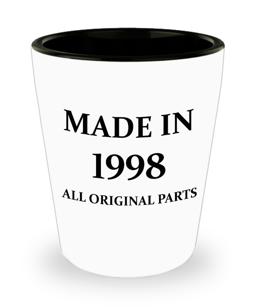 21at birthday gifts - Made in 1998 All Original Parts - Shot Glass Premium Gifts Ideas
