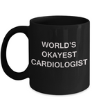 Cardiologist Gifts Mugs - World's Okayest Cardiologist - Black coffee mugs 11 oz