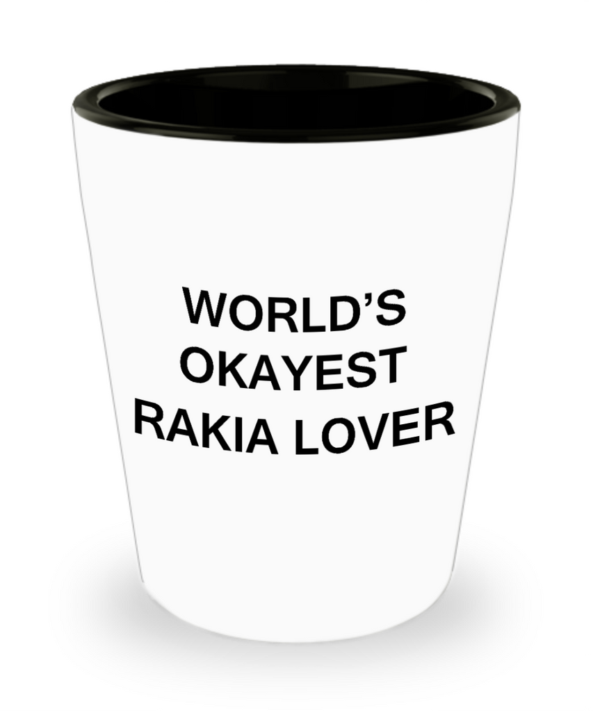 Funny shot glasse - World's Okayest Rakia Lover - Shot Glass Premium Gifts Ideas