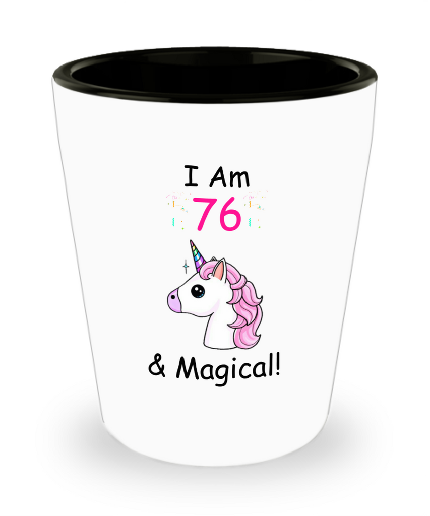 Unicorn Birthday gift 76th Birthday Gift for Women - I Am 76 & Magical Unicorn Mug - Shot Glass Premium Gifts Ideas - Born In 1944
