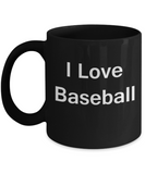 Baseball Lovers Gifts Mugs - I Love Baseball/Sports - Funny Black coffee mugs 11 oz