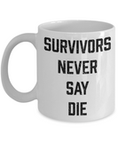 Plants vs zombies gift box mugs , Survivors Never Say Die - White Coffee Mug Porcelain Tea Cup 11 oz - Great Gift