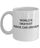 World's Okayest Race Car Driver - White Porcelain Coffee Cup,Premium 11 oz Funny Mugs White coffee cup Gifts Ideas