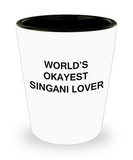 Funny shot glasse - World's Okayest Singani Lover - Shot Glass Premium Gifts Ideas