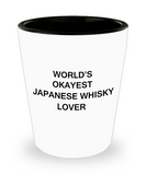 Funny shot glasse - World's Okayest Japanese Whisky Lover - Shot Glass Premium Gifts Ideas