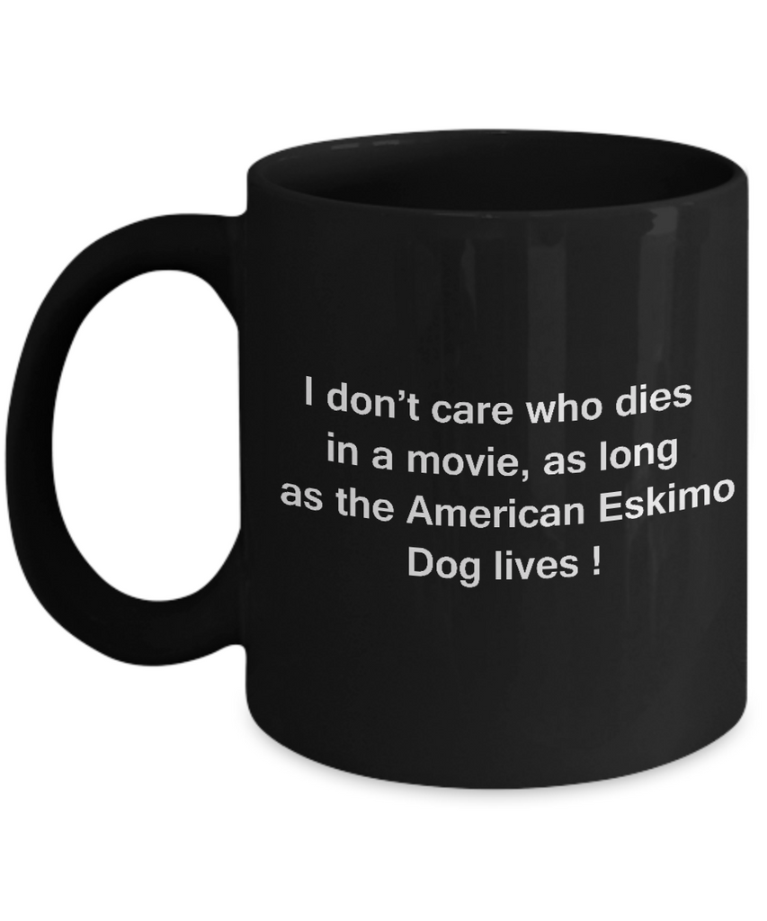 Funny Dog Coffee Mug for Dog Lovers - I Don't Care Who Dies, As Long As American English Coonhound Lives - Ceramic Fun Cute Dog Cup Black Coffee Mug, 11 Oz