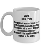 Zoe First Name Adult Definition - Funny White Porcelain Coffee Mug Cute Ceramic Cup 11 oz