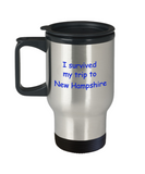 New Hampshire coffee mugs souvenirs , I survived my trip to New Hampshire - Stainless Steel Travel Mug 14 oz Gift