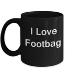 Fishing Lovers Gifts Mugs - I Love Footbag - Valentines Gifts - Black coffee mugs 11 oz