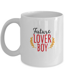 Future lover boy valentines coffee Mugs - Funny Valentines White coffee mugs 11 oz