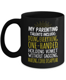 Parents Gifts Mugs , Parenting Talents - Black Coffee Mug Porcelain Tea Cup 11 oz - Great Gift