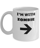 I'm With Zombie Right Arrow - Funny Porcelain White Coffee Mug White coffee mugs 11 oz