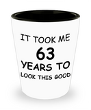 Epresso shot glasses - It Took Me 63 Years To Look This Good - Shot Glass Premium Gifts Ideas
