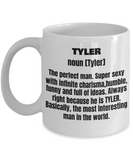 Tyler First Name Adult Definition - Funny White Porcelain Coffee Mug Cute Ceramic Cup 11 oz