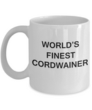 World's Finest Cordwainer - Porcelain White Funny Coffee Mug 11 OZ Funny Mugs